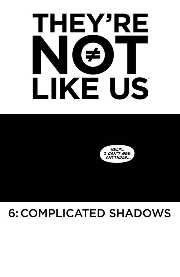 They're Not Like Us #6