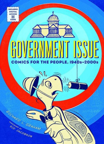 Government Issue Comics For the People 1940s-2000s