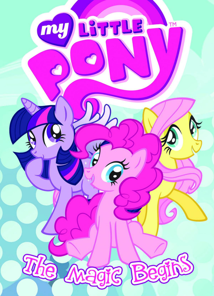 My Little Pony Vol. 1: The Magic Begins