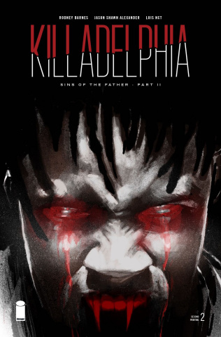 Killadelphia #2 (2nd Printing)
