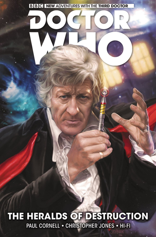 Doctor Who: New Adventures with the Third Doctor Vol. 1: The Heralds of Destruction
