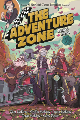 The Adventure Zone Vol. 3: Petals to the Metal