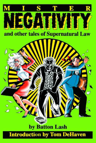 Mister Negativity and Other Tales of Supernatural Law