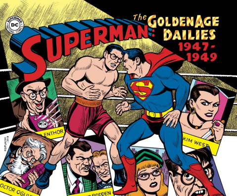 Superman: The Golden Age Newspaper Dailies 1947-1949
