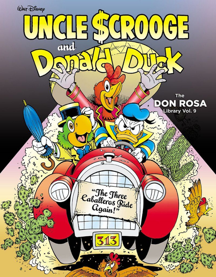 The Don Rosa Duck Library Vol. 9: The Three Caballeros Ride Again!
