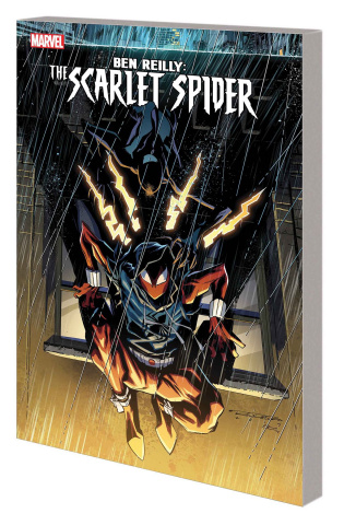 Ben Reilly: The Scarlet Spider Vol. 3: The Slingers Return