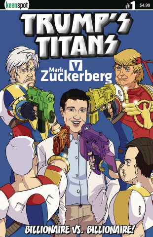Trump's Titans vs. Mark Zuckerberg #1 (Zuckerberg Outnumbered Cover)
