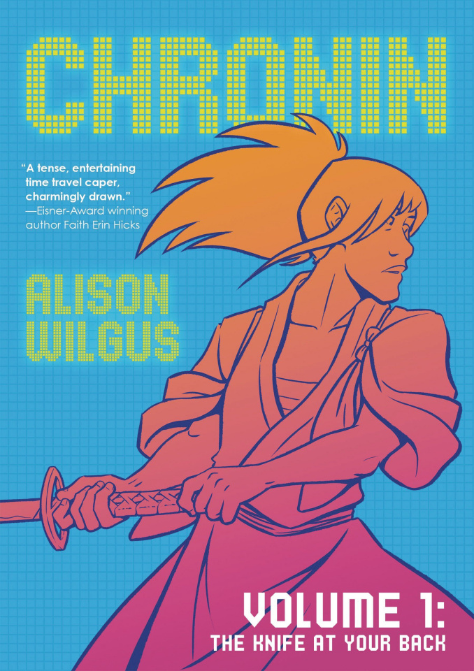 Chronin Vol. 1: The Knife At Your Back