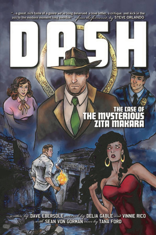 Dash Vol. 1: The Case of the Mysterious Zita Makara