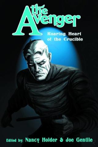 The Avenger: Roaring Heart of the Crucible