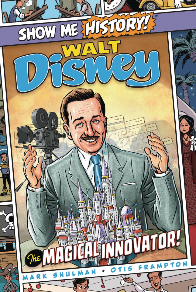 Show Me History: Walt Disney, The Magical Innovator