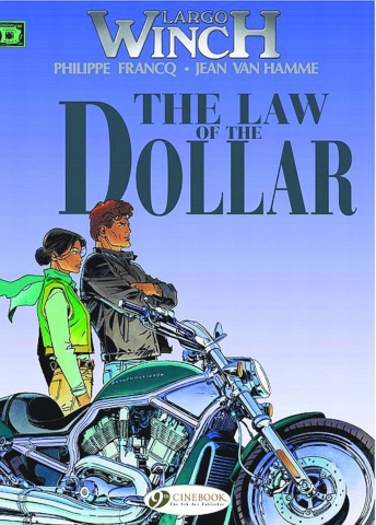 Largo Winch Vol. 10: The Law of the Dollar