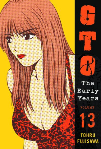 GTO: The Early Years Vol. 13