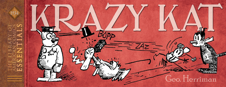 The Library of American Comics Essentials: King Features Vol. 1: Krazy Kat, 1934