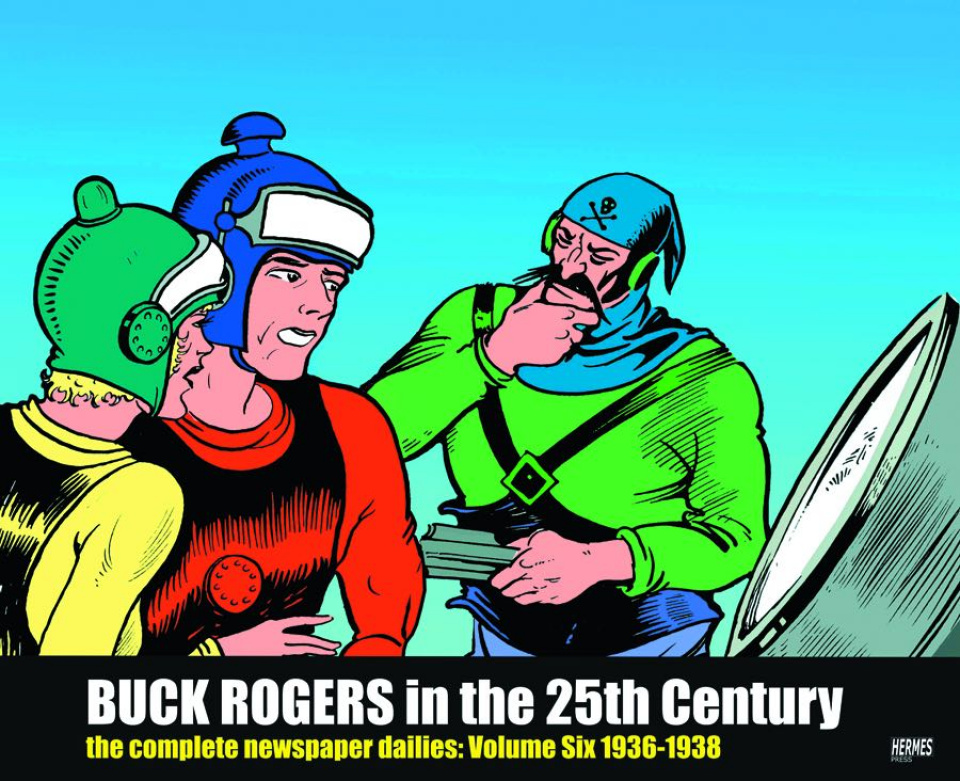 Buck Rogers in the 25th Century Vol. 6: The Complete Newspaper Dailies, 1936-1938