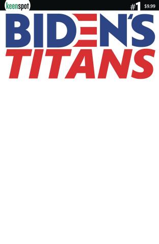 Biden's Titans #1 (Blank Sketch Cover)