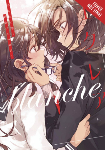 Éclair Blanche: A Girls' Love Anthology That Resonates in Your Heart: Girls Love Yuri Anthology