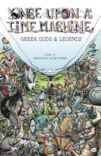 Once Upon a Time Machine Vol. 2: Greek Gods & Legends