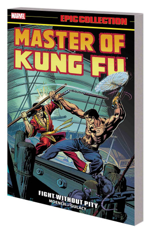 Master of Kung Fu: Fight Without Pity (Epic Collection)