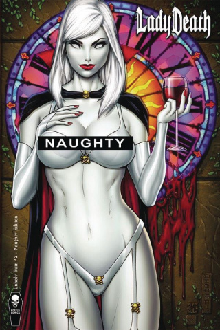 Lady Death: Unholy Ruin #2 (Naughty Edition)