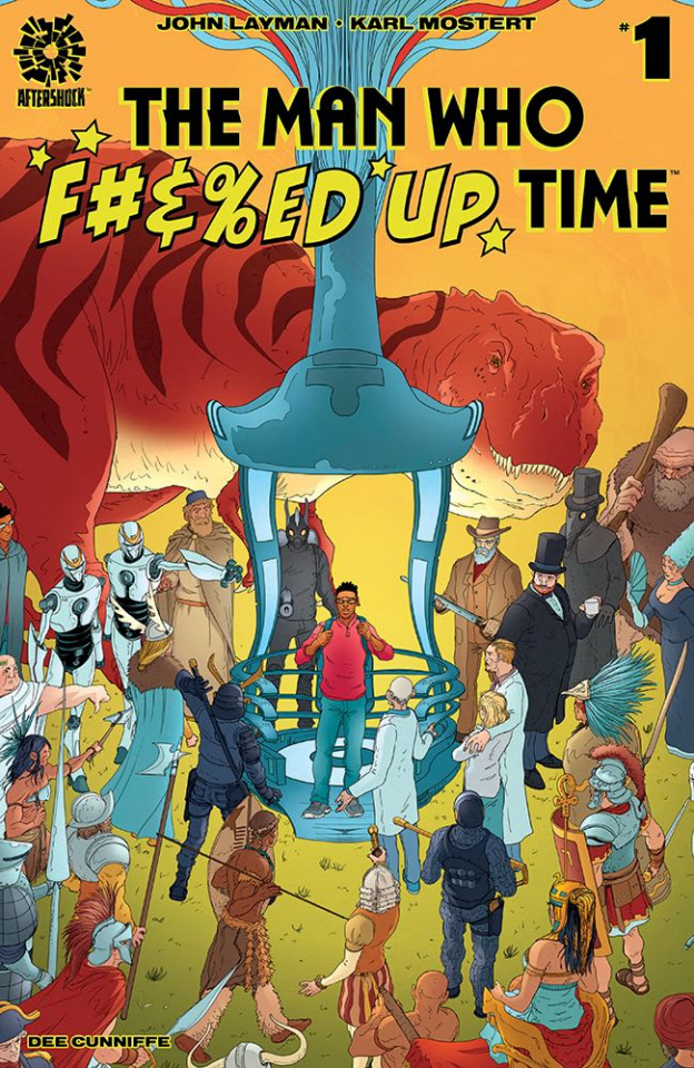 The Man Who Effed Up Time #1 (Mostert Cover)