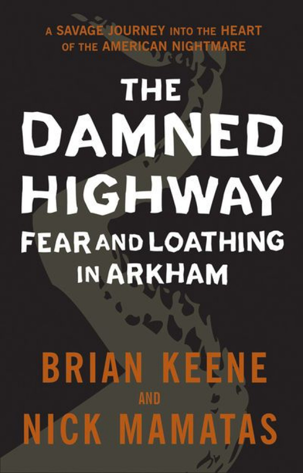 The Damned Highway: Fear & Loathing in Arkham