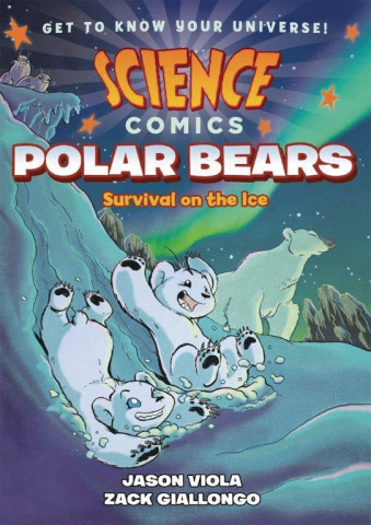 Science Comics: Polar Bears