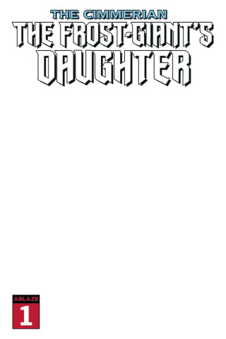 The Cimmerian: The Frost Giant's Daughter #1 (Blank Cover)