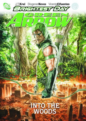 Green Arrow Vol. 1: Into the Woods