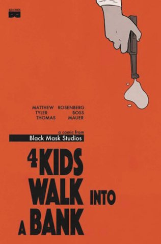 4 Kids Walk Into a Bank #1 (2nd Printing)