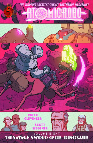 Atomic Robo Vol. 8: The Savage Sword of Dr. Dinosaur