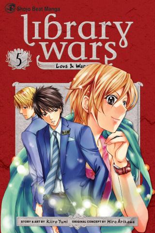 Library Wars: Love & War Vol. 5