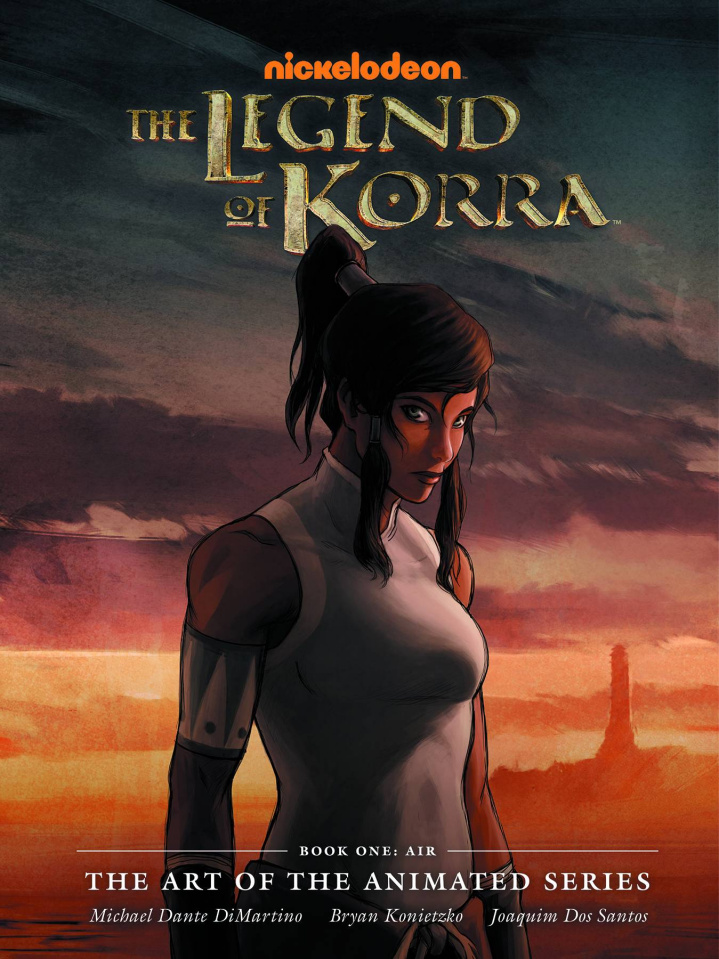The Legend of Korra: The Art of the Animated Series Book One: Air