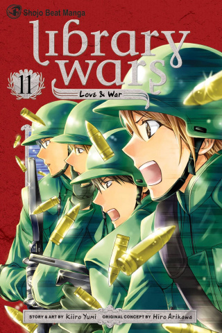 Library Wars: Love & War Vol. 11