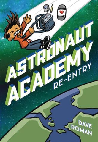 Astronaut Academy Vol. 2: Re-Entry