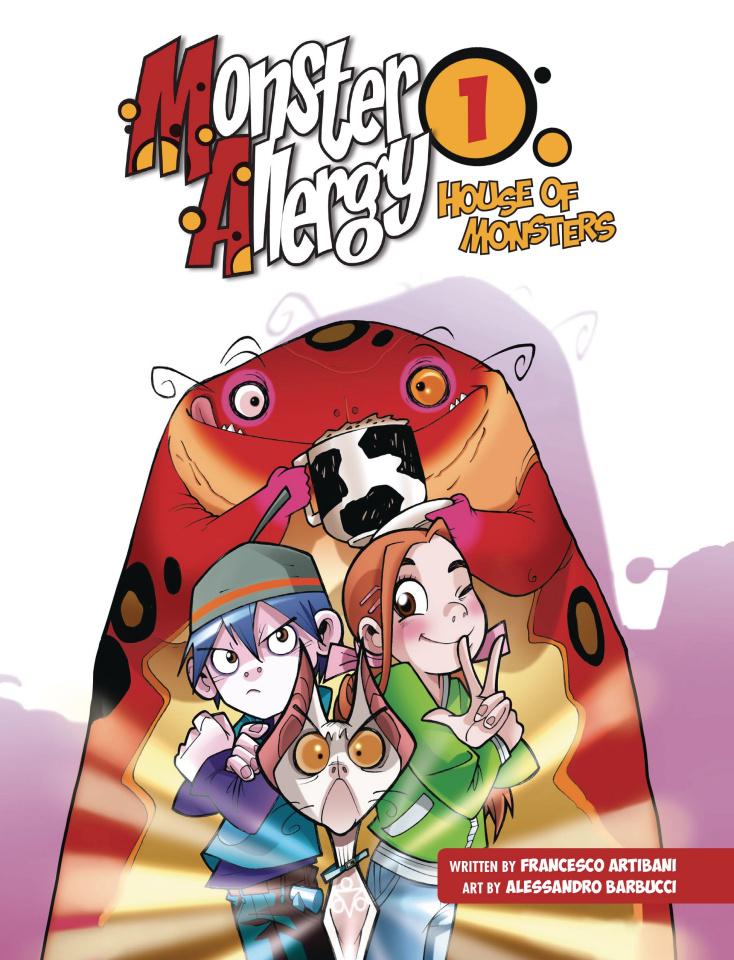 Monster Allergy Vol. 1: House of Monsters