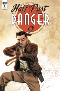 Half Past Danger II: Dead to Reichs #1 (10 Copy Cover)