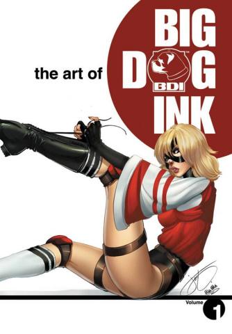 The Art of Big Dog Ink Vol. 1
