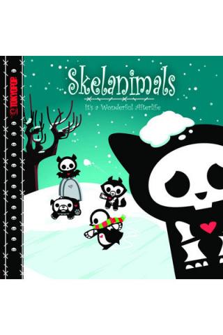 Skelanimals Vol. 1: Its A Wonderful Afterlife