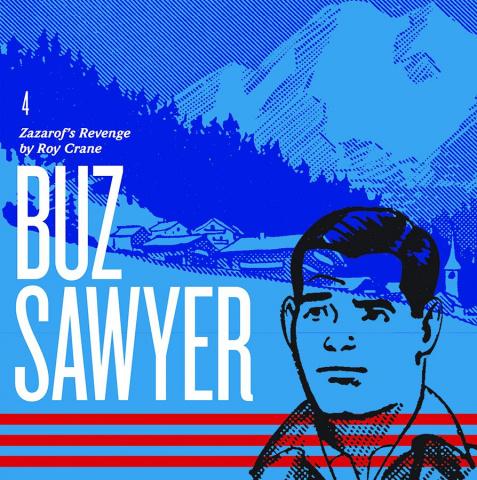 Buz Sawyer Vol. 4: Zazarof's Revenge