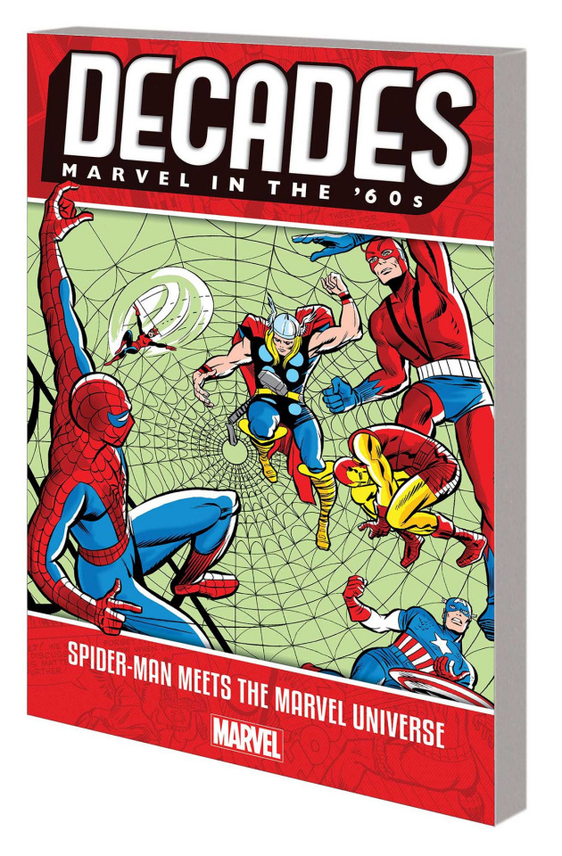 Decades: Marvel in the  60s: Spider-Man Meets the Marvel Universe