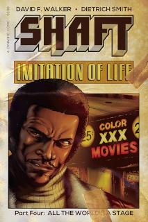 Shaft: Imitation of Life #4