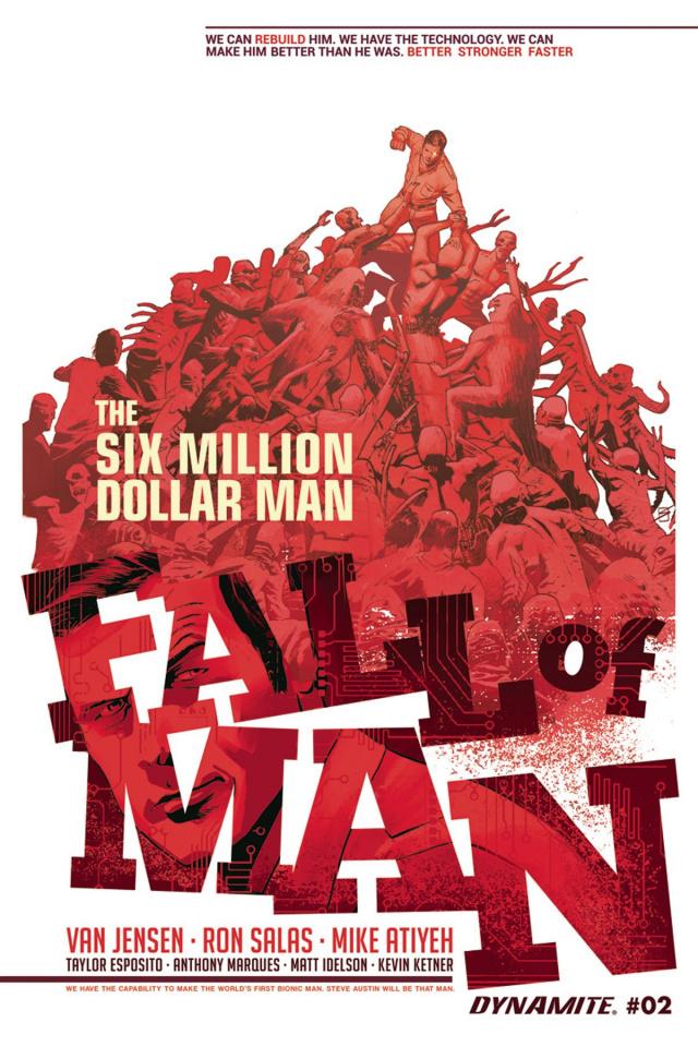 The Six Million Dollar Man: Fall of Man #2