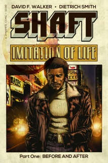 Shaft: Imitation of Life #1