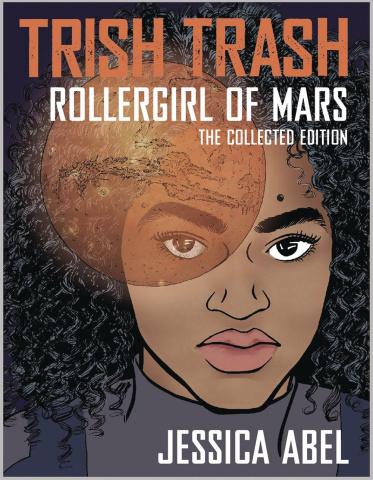 Trish Trash: Roller Girl of Mars (Omnibus)