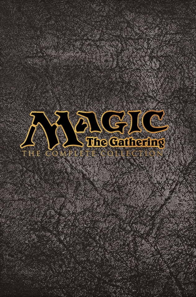 Magic the Gathering: The Complete Collection