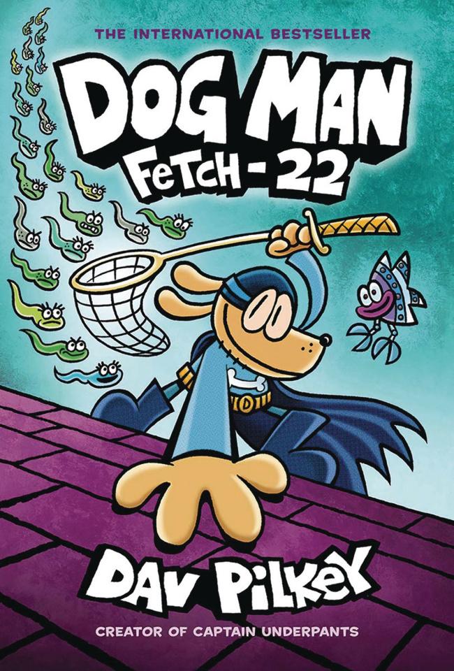 Dog Man Vol. 8: Fetch 22