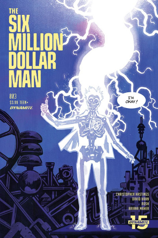 The Six Million Dollar Man #3 (Walsh Cover)