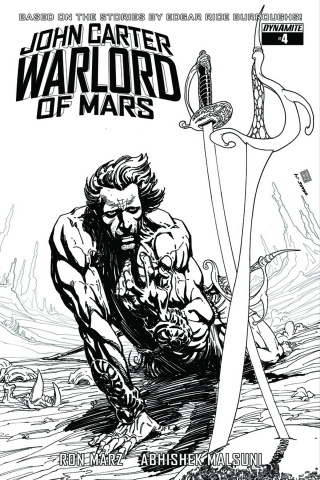 John Carter: Warlord of Mars #4 (10 Copy Sears B&W Cover)