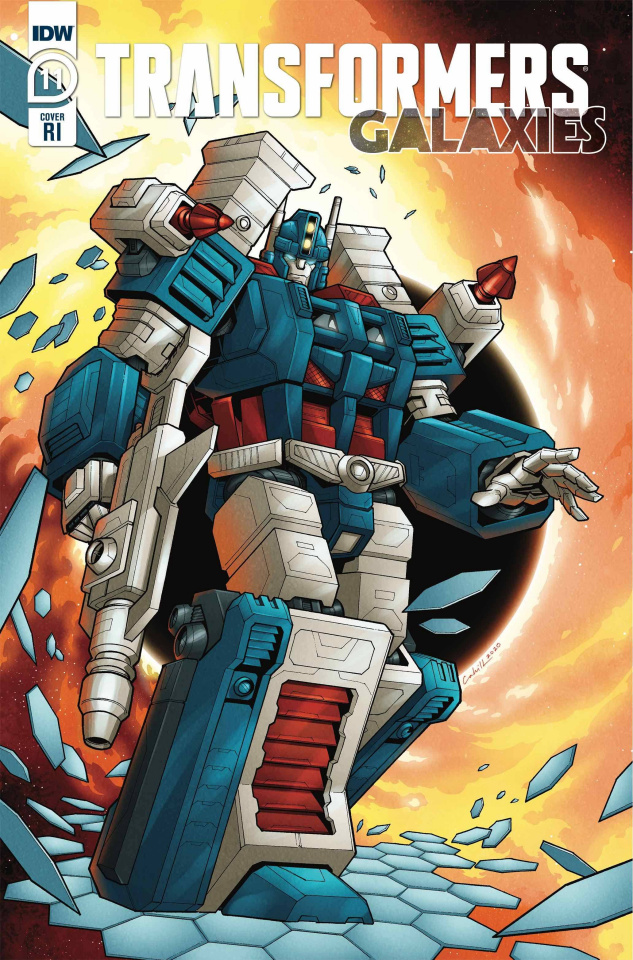 Transformers: Galaxies #11 (10 Copy Cahill Cover)
